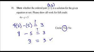 show whether the ordered pair is a solution for the given equation fer question 18