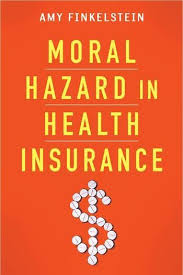 Insurance institute of india in its role as a leading education and training provider i.i.i. Moral Hazard In Health Insurance Columbia University Press