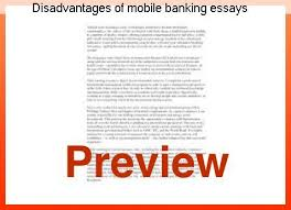 banking essay disadvantages of mobile banking essays research paper academic