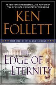 Edge of Eternity by Ken Follett - Nicole~
