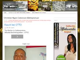 Christian Ngan Cameroon Entreprenuer ~ The African Millionaire