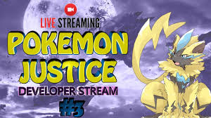 Pokemon Justice Developer Livestream #3 - Code, Maps, Fakemon and More! -  YouTube