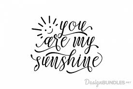 You will receive 4 digital files in 1 (one) zip folder: This Is Super Cute You Are My Sunshine 654058 Png Images Pngio