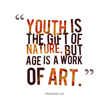 stanislaw lec es about age youth is the gift of