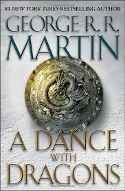 a dance dragons by george r r martin 10664113
