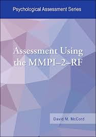 Assessment Using The Mmpi 2 Rf