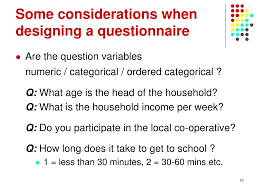Considerations When Designing A Questionnaire Ppt Questionnaire Design Powerpoint Presentation Free