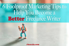 the complete guide to getting started lance writing from  related posts 6 foolproof marketing tips to help you become a better lance writer