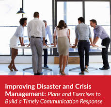 emss improving disaster crisis management plans exercises  emss improving disaster crisis management plans exercises to build a timely communication response new white paper available for