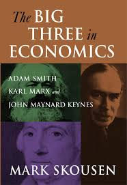 big three in economics adam smith karl marx and john nard big three in economics adam smith karl marx and john nard keynes mark skousen by iron horse issuu