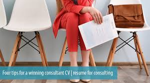 Consultant Cv Four Tips For A Winning Consultant Cv Resume For Consulting