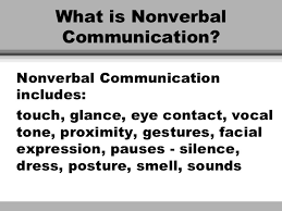 non verbal communication 4 what is nonverbal communication
