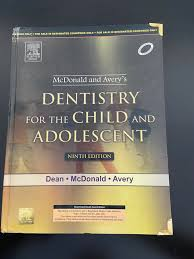 McDonald and Avery's Dentistry for the Child and Adolescent 10th Edition  ƤĎƑ for sale online | eBay
