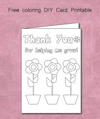 Printable Thank You Cards For Teachers Free Thank You For Helping Me Grow Coloring Card Printable