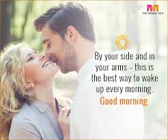 Romantic Good Morning Quotes For Husband Best of Good Morning Love Quotes For Husband 24 Sweet Quotes For Him