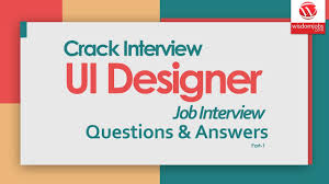 Ui Designing Interview Questions Top 250 Ui Designer Interview Questions And Answers 11