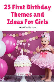 25 first birthday themes and ideas for