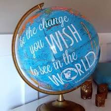 campus all stars be the change you wish to see in the world written on a globe