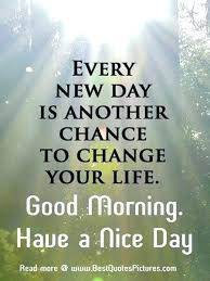 Good Morning New Day Quotes Best Of New Day Inspirational Quotes Mind Boggling New Day Inspirational