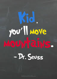 Seuss' timeless wisdom and humor. Dr Seuss Quotes For Kids Today S Creative Ideas