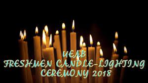 Candle Lighting 2018 Ueab Freshmen Candle Lighting Ceremony 2018