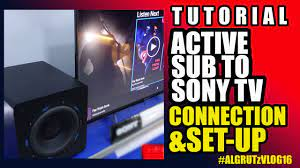 How to connect Active subwoofer to Sony Smart/Android TV - YouTube