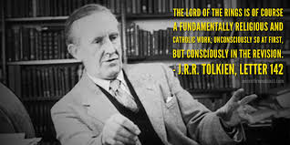 Jrr Tolkien Quotes On Christianity Best of The Secret Fire Podcast Archive Middleearth Through Christian Lenses