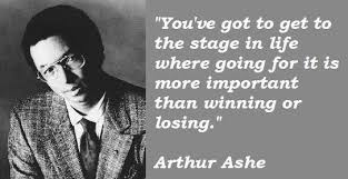 Arthur Ashe Quotes 40 Collection Of Inspiring Quotes Sayings Inspiration Arthur Ashe Quotes