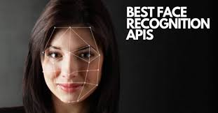 Best Face Recognition Apis In 2019 And Their Applications