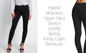 Hybrid Womens Hyper Ultra Stretch Comfy Skinny Pants Capri Bermuda