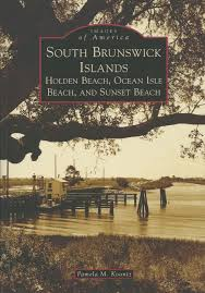 New Holden Beach History Book Released Shallotte Nc