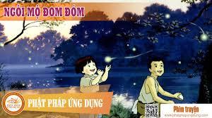 Ngôi Mộ Đom Đóm (Việt Sub) - Phim Hoạt Hình - Phim Hoạt Hình