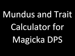 mundus stone and jewelry trait calculators for magicka dps