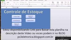 Planilhas De Controle De Estoque Planilha Excel Controle De Estoque Gratis Para Baixar Youtube