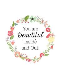 Beautiful Inside Out Quotes Best of You Are Beautiful Inside And Out Quotes Best Photos Pin By Esraa On