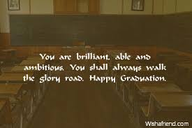 Graduation Wishes Quotes Unique Graduation Wishes