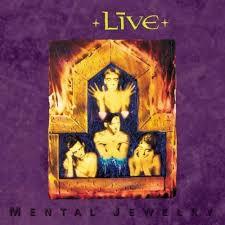 <b>Live</b> (band) - <b>Mental Jewelry</b> Lyrics and Tracklist | Genius