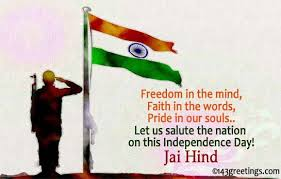 Independence Day Quotes Best Indian Independence Day Quotes 48th Of August Saying 48 Greetings