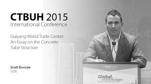 ctbuh new york conference scott duncan guiyang world ctbuh 2015 new york conference scott duncan guiyang world trade center