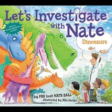 Let's Investigate With Nate #3: Dinosaurs, Let's Investigate with Nate by  Nate Ball | 9780062357465 | Booktopia