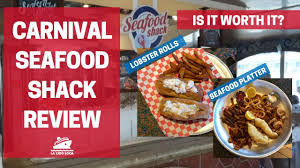 Carnival Seafood Shack Review - Worth ...
