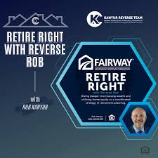 Retire Right with Reverse Rob