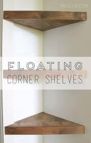 Do It Yourself Corner Shelves Best 32 DIY Corner Shelves To Beautify Your Awkward Corner Pinterest