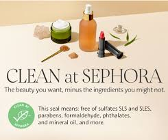 clean at sephora this seal means free of sulfates sls and sles parabens formaldehyde phthalateineral oil