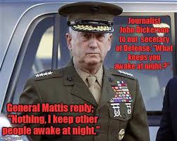Mattis Quotes Unique Our Secretary Of Defense General James Mattis Quotes The Leading