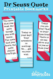 Seuss coloring pages and worksheets as fun family activities after you read the related book. Dr Seuss Printable Bookmarks With Quotes A Few Shortcuts