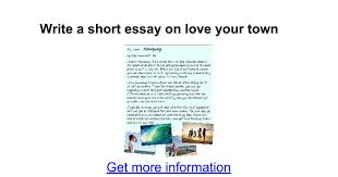 write a short essay on love your town google docs