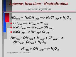 aqueous reactions neutralization net ionic equations