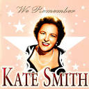 We Remember Kate Smith