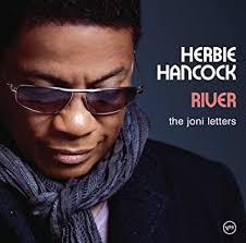 Herbie Hancock, <b>Herbie Hancock</b> - <b>River</b>: The Joni Letters (with ...